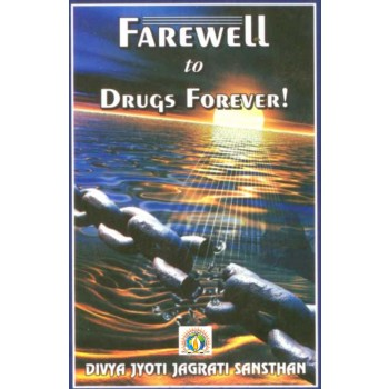 Farewell to Drugs Forever